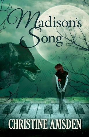 Goddess Fish Promotions VBB: Madison's Song by Christine Amsden