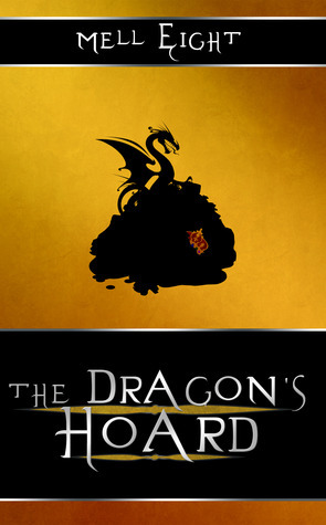 Book Review: The Dragon's Hoard (The Dragon's Hoard Series, Books 1-4) by Mell Eight