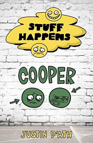 Stuff Happens: Cooper (Book 7) Justin DAth