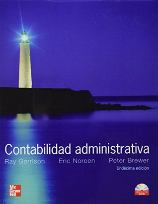 CONTABILIDAD ADMINISTRATIVA Ray Garrison