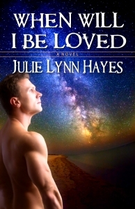 Book Review: When Will I be Loved by Julie Lynn Hayes