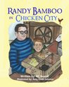 Randy Bamboo in Chicken City