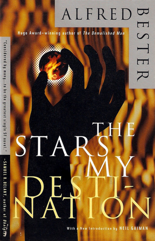 The Stars My Destination  by Alfred Bester, Neil Gaiman  (Introduction) />