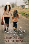 Bindarra Creek Makeover (Bindarra Creek Romance #1)