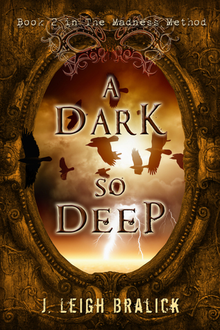 A Dark So Deep by J. Leigh Bralick