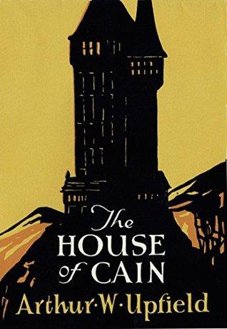 The House of Cain Arthur W. Upfield