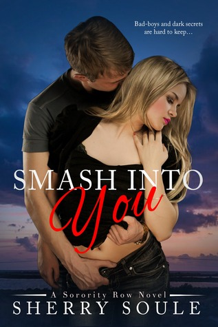 Smash Into You by Sherry Soule