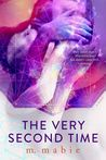 The Very Second Time by M. Mabie