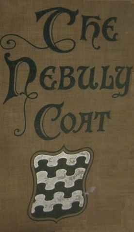 The Nebuly Coat  by  John Meade Falkner