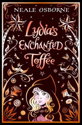 Lydia's Enchanted Toffee (Lydia, #1)