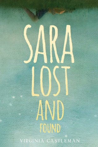 Sara, Lost and Found by Virginia Castleman