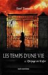 Les temps d'une vie, Tome 2  by Enel Tismaé
