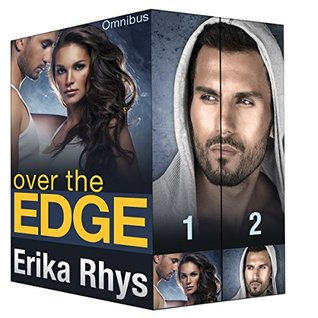 Over the Edge: Complete Boxed Set (The Over the Edge Series)  by  Erika Rhys