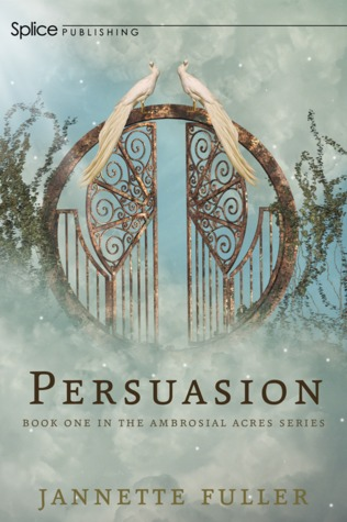 Persuasion (Ambrosial Acres) (Volume 1)