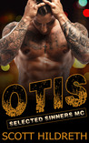 Otis (Selected Sinners MC, #3)