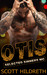 Otis (Selected Sinners MC, #3) by Scott Hildreth