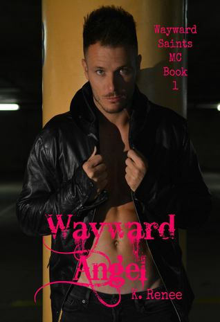 Wayward Angel (Wayward Saints MC, #1)