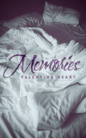 Memories by Valentina Heart