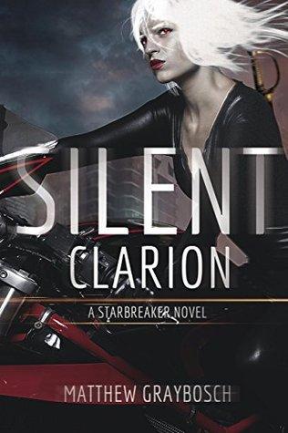 Silent Clarion by Matthew Graybosch