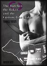 The Butcher, The Baker, The Custom Bike Maker: The Butcher (The Myer Triplets, #1)