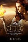 Gifted (Donovan Circus, #1)