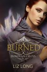 Burned (Donovan Circus, #2)