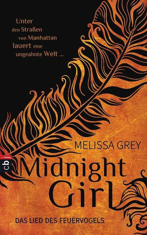 Midnight Girl - Das Lied des Feuervogels (The Girl at Midnight, #1)