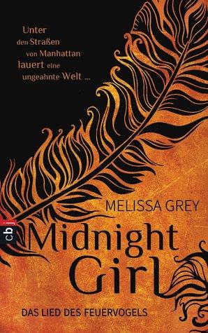 Midnight Girl - Das Lied des Feuervogels (The Girl at Midnight, #1)