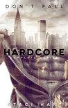 Hardcore: Complete Series Box Set