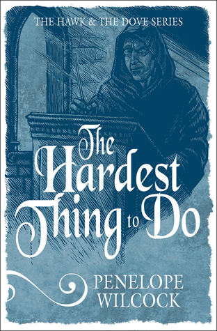 The Hardest Thing to Do (The Hawk and the Dove #4)