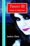 Tesoro III by Andrea Hintz