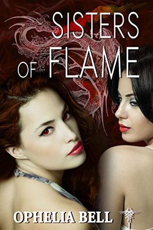 Sisters of Flame (Rising Dragons Book 9) by Ophelia Bell