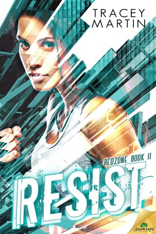 Resist (Red Zone, #2)