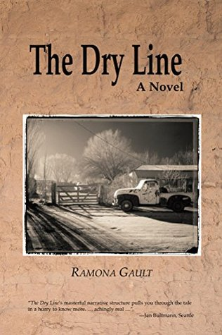 The Dry Line: A Novel  by  Ramona Gault