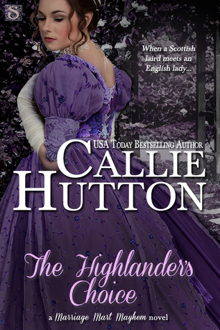 The Highlander's Choice (Marriage Mart Mayhem, #5)
