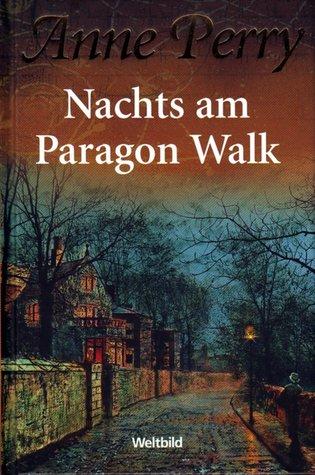 Nachts am Paragon Walk (Charlotte & Thomas Pitt, #3) Anne Perry