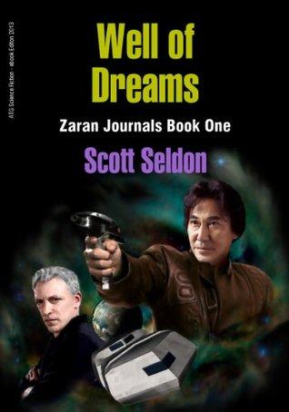 Well of Dreams (Zaran Journals, Book 1)  by  Scott Seldon