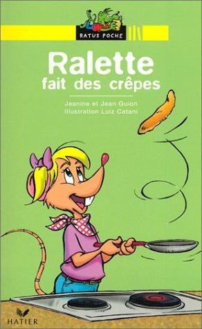 Ralette fait des crêpes  by  Jeanine Guion