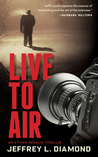 Live to Air: An Ethan Benson Thriller