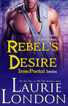 Rebel's Desire (Iron Portal #4)