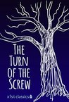 The Turn of the Screw (Xist Classics)