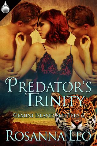Predators Trinity (Gemini Island Shifters #6)  by  Rosanna Leo