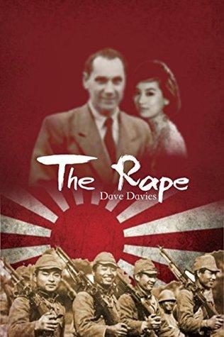 The Rape: A Story of Nanjing Dave Davies