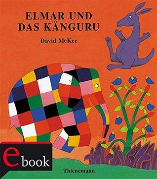 Elmar: Elmar und das Känguru  by  David McKee