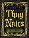 Thug Notes: A Street-Smart Guide to Classic Literature