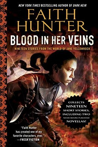 Review: Blood In Her Veins by Faith Hunter (@jessicadhaluska, @HunterFaith)
