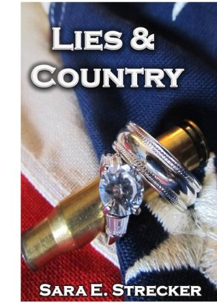 Lies & Country  by  Sara Strecker