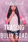 Teasing my Bully's Dad (BBW Older Man Younger Woman First Time BWWM): Neighborly Love (The Naughty Stranger Files Book 5)