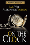 On the Clock (Market Garden, #8)
