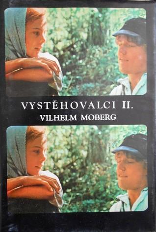 Vystěhovalci II. Vilhelm Moberg